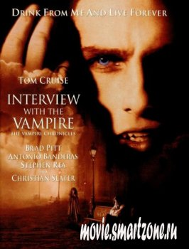 Интервью с вампиром/ Interview with the Vampire: The Vampire Chronicles(1994)DVDrip