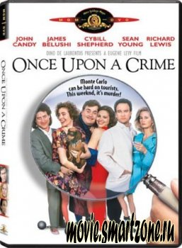 Убийство в Монте Карло/ Once Upon a Crime(1992)DVDRip