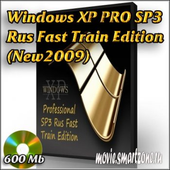 "Windows XP PRO SP3 ""Fast Train Edition"" (New2009/Rus)"