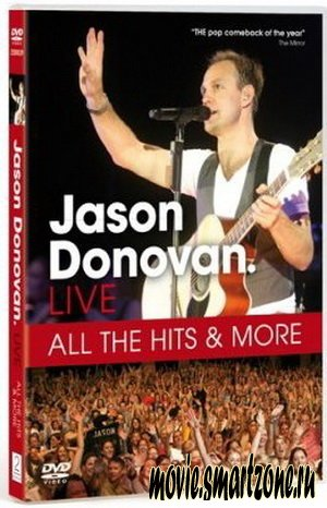 Jason Donovan - All The Hits & More (Live) (2007) DVDRip