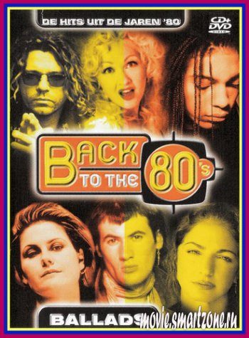 VA - Back to the 80's Ballads (2004) DVDRip