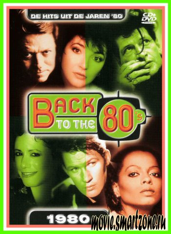 VA - Back to 80's-1980 (2004) DVDRip