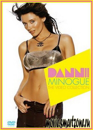 Dannii Minogue - The Video Collection (2007) DVDRip