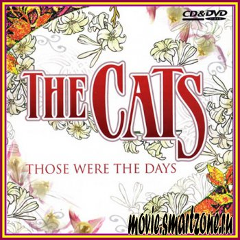 The Cats - Those Were The Days (2006) DVDRip