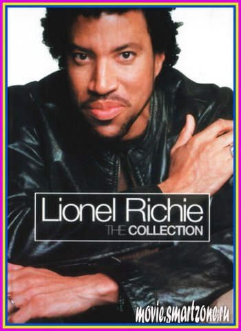 Lionel Richie  - The Collection (2003) DVDRip
