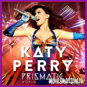 Katy Perry: The Prismatic World Tour Live (2015) BDRip