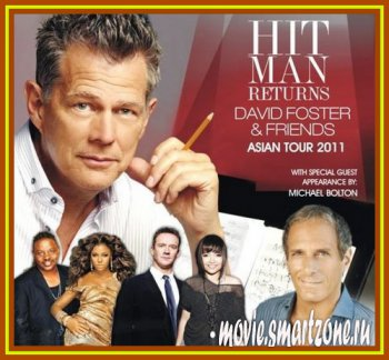 David Foster & Friends - Hit Man Returns (2011) DVDRip