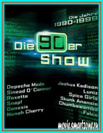 VA - Die 90er Show Die Jahre 1990 – 1999 (2004) DVDRip