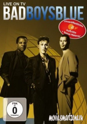 BAD BOYS BLUE - LIVE ON TV (2012) DVDRip